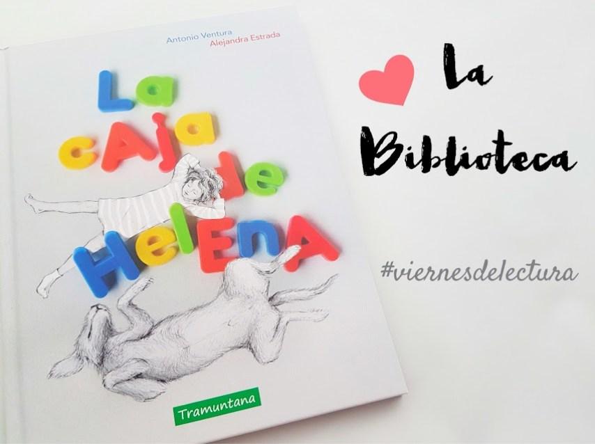 La Caja de Helena, literatura infantil editorial Tramuntana