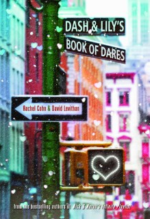 Dash and Lily's Book of Dares by Rachel Cohn & David Levithan