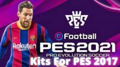 Pes 2017 Patch: Latest Kits From PES 2021 [Updated]