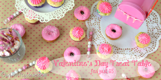 Our Thrifty Ideas - Valentine's Party treat table for just $5.