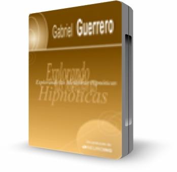 Explorando metaforas hipnoticas – Gabriel Guerrero
