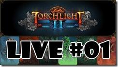 Torchlight 2 – #Live com o Daru #01
