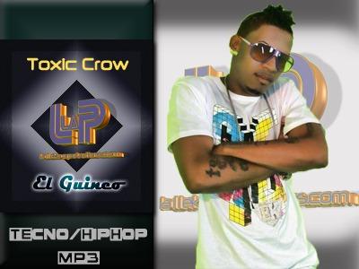 Toxic Crow - El Guineo