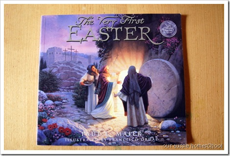 The Very First Easter ~ Our Aussie Homeschool