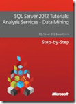 SQL Server 2012 Tutorials Analysis Services - Data Mining