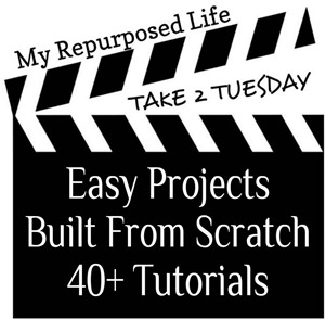My Repurposed Life-Take 2 Tuesday {easy projects}