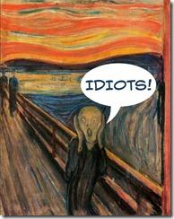 The Scream - Idiots