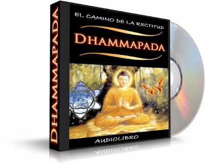 Dhammapada, El Camino de la Rectitud [Audiolibro]