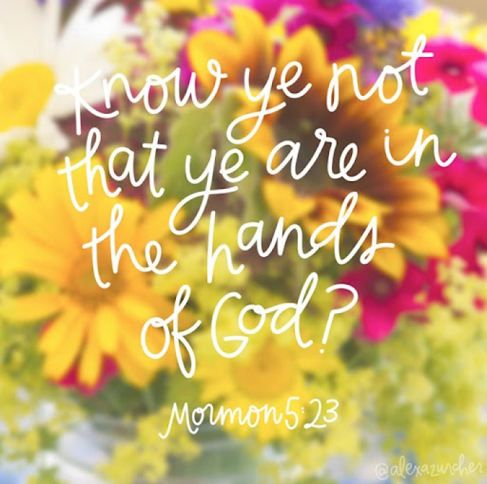 know ye not that ye are in the hands of god #sharegoodness
