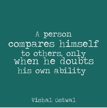 Best quote on comparison by vishal ostwal