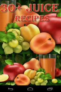 30+ Juice Recipes screenshot 0