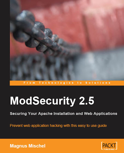 ModSecurity 2.5 by Magnus Mischel