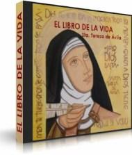 El libro de la vida – Santa Teresa de Jesus [Audioliobro]