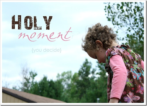 Holy Moment