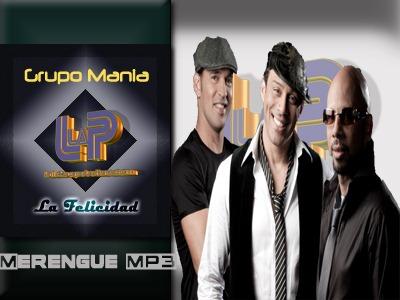 Grupo Mania - La Felicidad