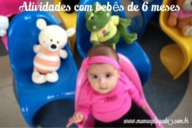 atividades e brincadeiras para bebês de 6 meses