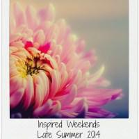 Inspired Weekends #33