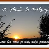 Pe Shosh, la Petkonji
