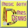 Music With Mrs. Dennis