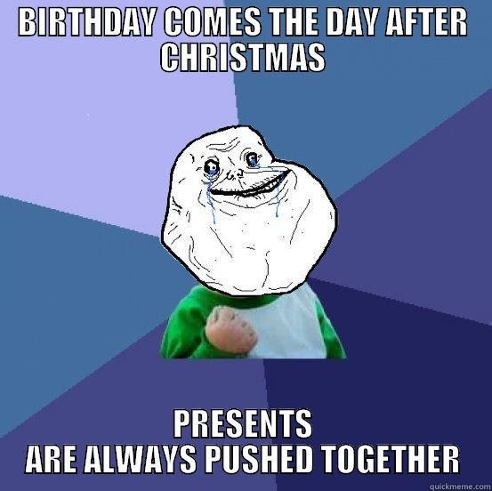 One Gift Christmas Birthday Meme