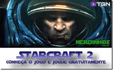 Starcraft 2: Conheça o jogo e jogue gratuitamente