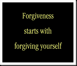 forgiveness starts with forgiving yourself