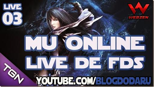 Mu Online: Live de FDS #03