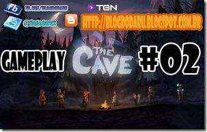 The Cave - GAMEPLAY #02 - Comentado