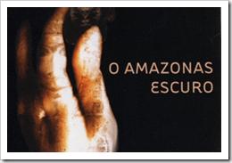 O Amazonas Escuro