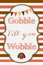 Reasons to Skip the Housework - Gobble till you wobble