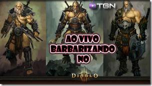 Diablo 3 - Barbarizando Ao Vivo
