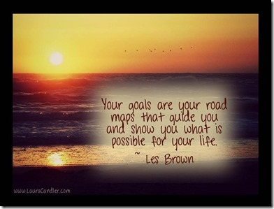 goals are road maps