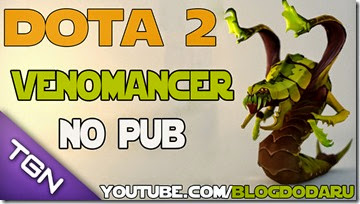 Dota 2: Venomancer no PUB