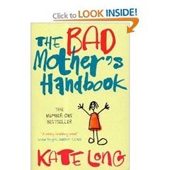 a bad mothers handbook