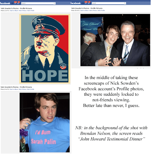 screencaps of a satirical poster replacing Obama with Hitler in the iconic HOPE poster, a photo of Nick with previous LNP senior figure Brendan Nelson, Nick holding up a Tshirt that says _I'd bum Sarah Palin_