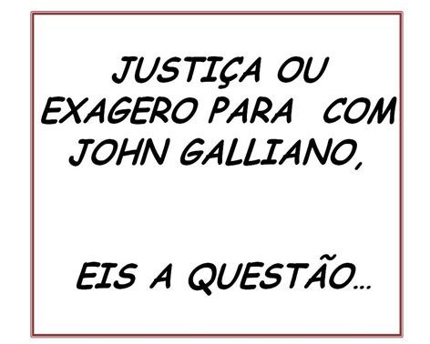 Aberto à Discussão Galliano