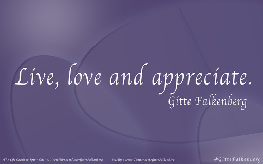 Live, love and appreciate - Gitte Falkenberg