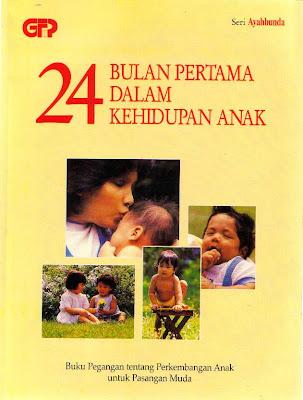 24 Bulan Pertama dalam Kehidupan Anak