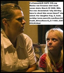 Greunen Ilze excop Marius murdered,       child Kay looks on Beeld pic Alet PretoriusMarch312010