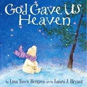 god-gave-us-heaven