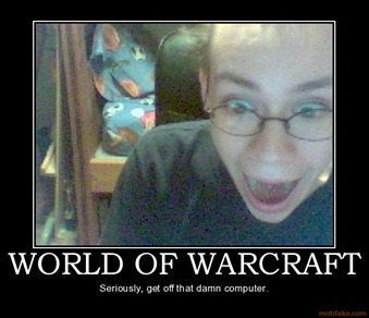 world-of-warcraft-wow-world-of-warcraft-videogame-computer-demotivational-poster-1208907323