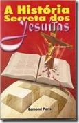 A História Secreta dos Jesuítas
