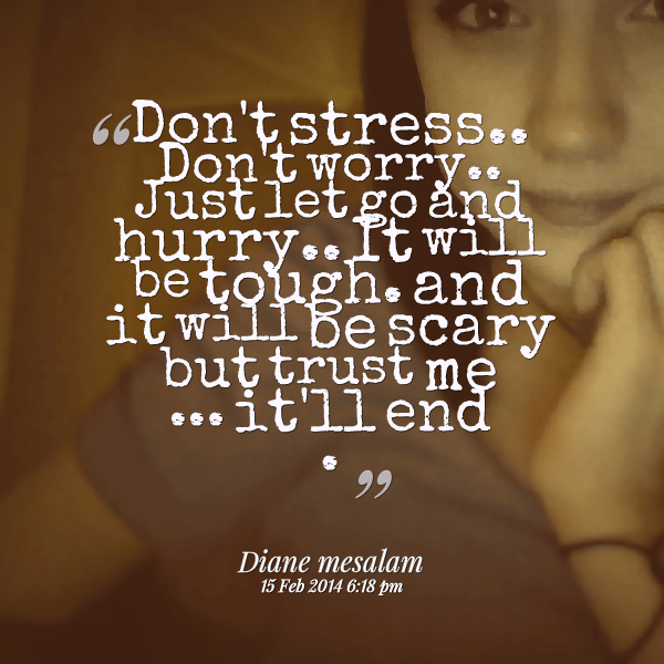 20 Best Quotes And Sayings About Stress Management Quote Amo