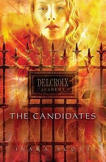 Los Candidatos – Saga Academia Delcroix – Inara Scott