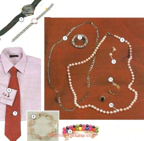 JÓIAS 1 relógio 2 corrente 3 broche / pino 4 colar 5 brinco 6 abotoadura 7 prendedor de gravata 8 bracelete 9 prensa de agulha 10 Pérolas 11 anel