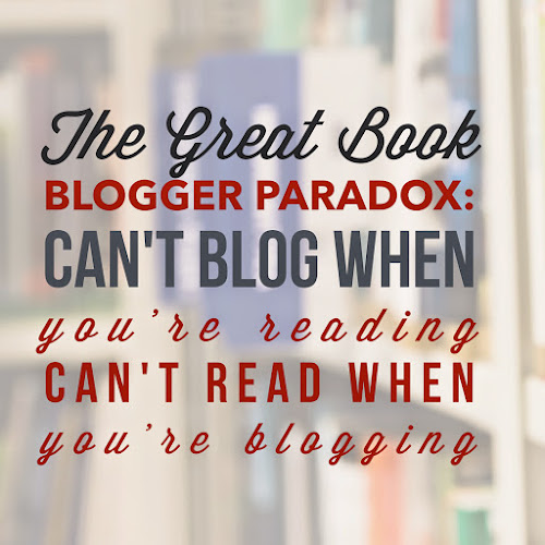 The book blogger's paradox