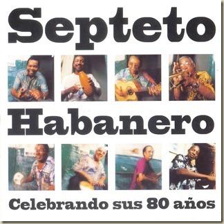 Septeto Habanero - Celebrando sus 80 años frontal