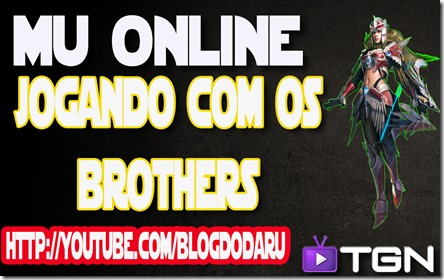 Mu Online Season 8 - Jogando com os Brothers- Midgard Server - Mu Global