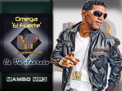 Omega - Es Un Secreto