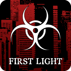 The Outbreak: First Light